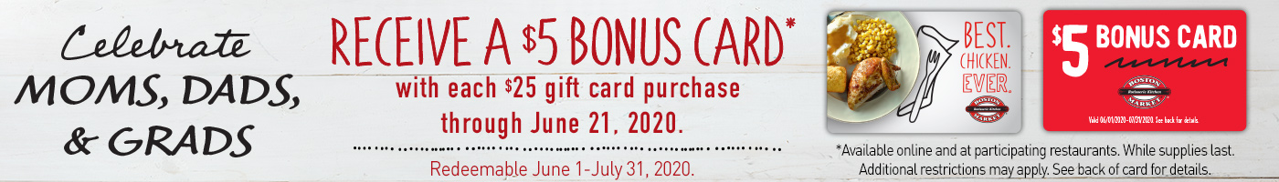 Get $5 Bonus Card for Every $25 Gift Card Purchase